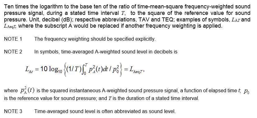 3.15 time-averaged sound level equivalents continuous level